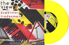 """The VIEW 7"""" Superstar Tradesman  / Up The Junction (SQUEEZE cover) YELLOW Vinyl"""