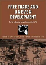 Free Trade and Uneven Development: The North American Apparel Industry-ExLibrary
