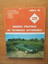 L'EXPERT AUTOMOBILE MANUEL PRATIQUE DE TECHNIQUE AUTOMOBILE Citroën GS-