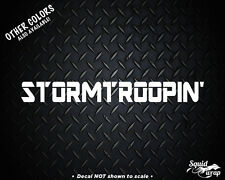 "Stormtroopin' Funny Decal for Car laptop 8"" White"