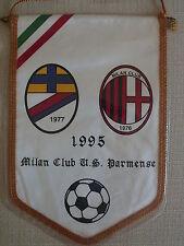 GAGLIARDETTO UFFICIALE CALCIO MILAN CLUB U.S. PARMENSE 1995 - ULTRAS ULTRA'