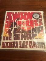 SWAMI JOHN REIS & THE BLIND SHAKES MODERN SURF CLASSICS LP vinyl new unplayed