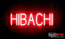 SpellBrite Ultra-Bright HIBACHI Sign Neon look LED performance