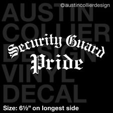 "6.5"" SECURITY GUARD PRIDE vinyl decal car window laptop sticker"