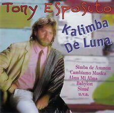 TONY ESPOSITO : KALIMBA DE LUNA / CD (ARIOLA EXPRESS 1999) - TOP-ZUSTAND