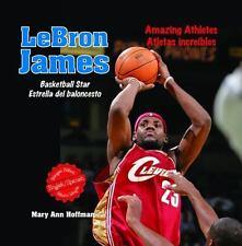 Lebron James: Basketball Star - Estrella del Baloncesto (Amazing-ExLibrary