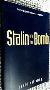 STALIN AND THE BOMB / David Holloway (1994)