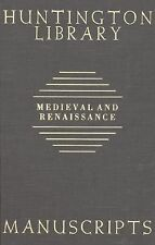 Guide to Medieval and Renaissance Manuscripts in the Huntington Library