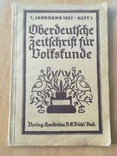 Oberdeutsche Zeitschrift für Volkskunde. 1.Jahrgang 1927 Heft 1von Eugen Fehrle
