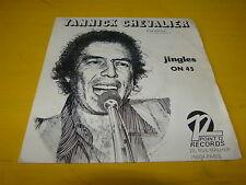 "YANNICK CHEVALIER - Jingles on 45 - VINYLE 45T - 7"" !!!"