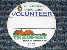 Irish Fest Volunteer pin button 2017 Milwaukee