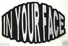 """***IN YOUR FACE*** Biker Patch"""" E"""