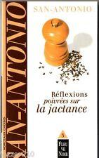 SAN-ANTONIO/DARD - T3 reflexions poivrees sur la jactance - 1999 fleuve noir