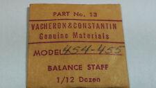 Genuine Vacheron Constantin 454 455 Balance Staff, watch part
