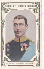 Chromo CHOCOLAT GUéRIN BOUTRON Prince Christian Danemark 1er livre or n 458 /500
