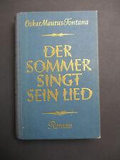O. M. Fontana DER SOMMER SINGT SEIN LIED EA 1949 Widmungsexemplar G. Wiesenthal