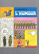 A la découverte de l'humour Philippe Marceliaire Alain Trez Dargaud Ed 1969 E29