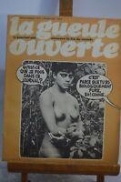 ANCIENNE REVUE JOURNAL LA GUEULE OUVERTE N° 13 NOVEMBRE 1973 SATYRIQUE
