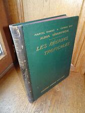 Dubois & Guy ALBUM DE GÉOGRAPHIE Tome II - Régions Tropicales 1887 - A. Colin