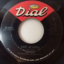 """JOE TEX: BABY, BE GOOD / YOU NEED ME, BABY(7"""", 45RPM,DIAL) NEAR MINT, MUST SEE!!"""