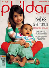 Phildar Nr. 120 Frühling Sommer 2015 Anleitungen Strickanleitungen Baby Kinder