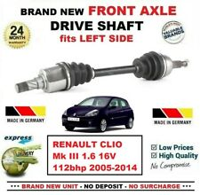 FOR RENAULT CLIO Mk III 1.6 16V 112bhp 2005-2014 NEW FRONT AXLE LEFT DRIVESHAFT