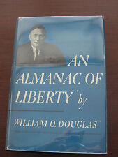 An Almanac of Liberty by William Douglas (HC, 1954) 1st edition SIGNED