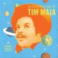 MAIA , TIM - NOBODY CAN LIVE FOREVER: THE EXISTENTIAL SOUL OF TIM MAIA NEW VINYL