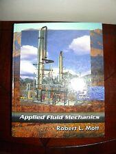 Applied Fluid Mechanics Fifth 5th Edition Robert L. Mott Textbook Hardback Book