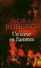 Livre un coeur en flammes Nora Roberts book