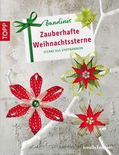 Bandinis * Zauberhafte Weihnachtssterne * Sterne aus Stoffbändern * TOPP 4117