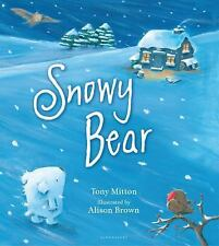 Snowy Bear by Tony Mitton-NEW SOFTCOVER book-so cute!