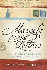 Marcel's Letters : The Moving True Story of a Typeface and a Fate by Carolyn...