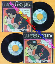 LP 45 7''THE QUICKEST WAY OUT Thank you baby for loving me Sad love no cd mc*dvd