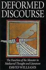 Deformed Discourse: The Function of the Monster in Mediaeval Thought and Literat