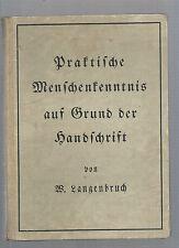 Praftifche Menfchenfenntnis auf Grund der handfchrift Don Langenbruch REF E28