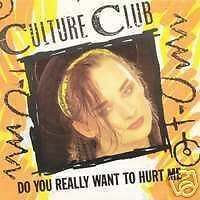 CULTURE CLUB Do you really want to... 45 Tours 2 Titres