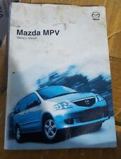 buy mazda 2000 car owner operator manuals ebay rh ebay co uk 2004 mazda mpv owner's manual 2004 MPV Stanced