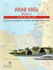 Arab MiGs Volume 4, Attrition War, 1967-1973 - Harpia Publishing - New