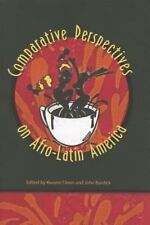 Comparative Perspectives on Afro-Latin America (2014, Paperback)