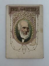 Jewels from Whittier 1907 Berger Publishing John Greenleaf Whittier Illustrated