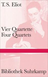 Vier Quartette. Four Quartets Eliot, T. S. Bibliothek Suhrkamp