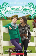 Stealing the Prize (Wildwood Stables), Suzanne Weyn, New Book