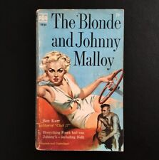 William Ard Aka Ben Kerr - The Blonde and Johnny Malloy - Popular Library 1958