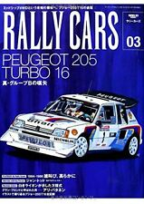 RALLY CARS Vol.03 Peugeot 205 Turbo 16 Book Japan