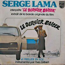 SERGE LAMA le dernier baiser/prelude en sol YVES GILBERT BO SP 1977 PHILIPS VG++