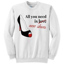"Felpa girocollo ""All you need is new shoes"" scarpe tacco fashion moda"