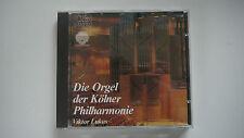 Die Orgel der Kölner Philharmonie - Viktor Lukas - CD