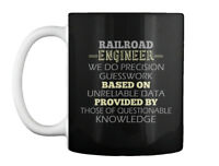 Comfortable Railroad Engineer - We Do Precision Guesswork Based Gift Coffee Mug