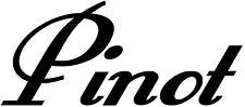 PINOT WINE DECAL WORD KITCHEN WALL ART STICKER